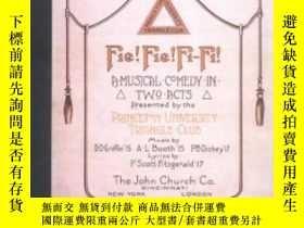 二手書博民逛書店Fie!罕見Fie! Fi-fi! A Facsimile Of The 1914 Acting Script A