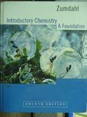 【書寶 書T5 /大學理工醫_QAV 】Introductory Chemistry A Foundation_4 e