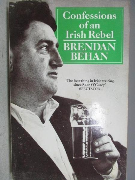 【書寶二手書T1/原文小說_MLX】Confessions of an Irish Rebel