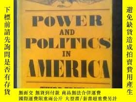 二手書博民逛書店POWER罕見AND POLITICS IN AMERICAY2