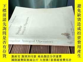 二手書博民逛書店Singular罕見Integral Operators(包 )Y18130 見圖 見圖