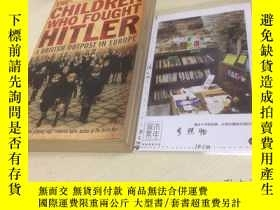 二手書博民逛書店英文原版罕見the children who fought Hi