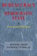 二手書博民逛書店《Bureaucracy in a Democratic State: A Governance Perspective》 R2Y ISBN:0801883571