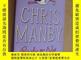 二手書博民逛書店Ready罕見or Not?Y85718 Chris Manby