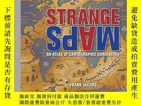 二手書博民逛書店Strange罕見MapsY256260 Frank Jacobs Studio 出版2009
