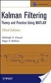 二手書博民逛書店 《Kalman Filtering: Theory and Practice Using Matlab》 R2Y ISBN:0470173661│Grewal