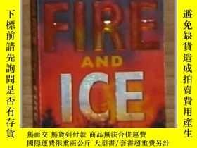 二手書博民逛書店英文原版罕見Fire and Ice by J. A. Janc