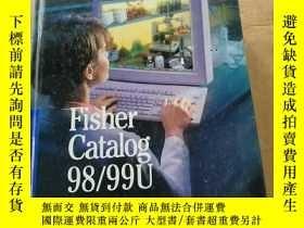 二手書博民逛書店Fisher罕見Catalog 98 99U (厚書)Y1786