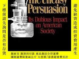 二手書博民逛書店Advertising,罕見The Uneasy PersuasionY255562 Michael Schu