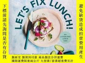 二手書博民逛書店Let's罕見Fix Lunch!: Enjoy Delicious, Planet-Friendly Meals