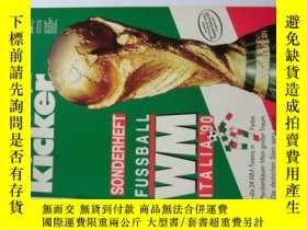 二手書博民逛書店罕見原版KICKER1990世界盃賽前特刊Y178961 德國