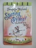 【書寶二手書T9/原文小說_ALT】Starring Prima!_Jacquelyn Mitchard