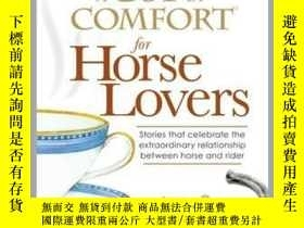 二手書博民逛書店A罕見Cup of Comfort for Horse LoversY410016 Colleen Sell