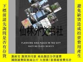 二手書博民逛書店【罕見】Planning and Place in the CityY27248 Marichela Sepe
