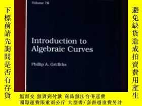 二手書博民逛書店【罕見】 Introduction To Algebraic CurvesY236371 Phillip A.