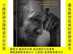 全新書博民逛書店Thecastro era:experiences of a Chinese ambassador to cuba