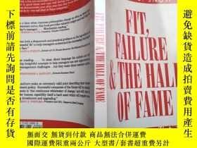 二手書博民逛書店fit,failure罕見& the hall hall of fameY26321 free press
