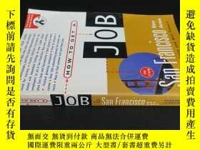 二手書博民逛書店HOW罕見TO GET A JOB IN THE San Fra