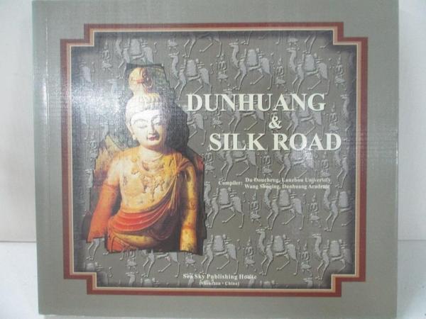 【書寶二手書T4/藝術_D1P】Dunhuang and the Silk Road