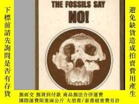 二手書博民逛書店Evolution?罕見The Fossils Say No!Y307751 Duane T Gish Icr