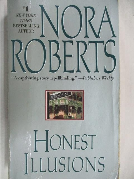 【書寶二手書T6/原文小說_AAK】Honest Illusions_Nora Roberts