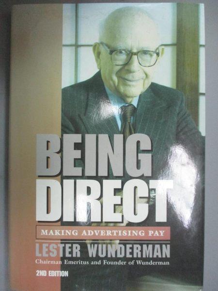 【書寶二手書T1/財經企管_ZCF】Being Direct: Making Advertising Pay_Lester Wunderman
