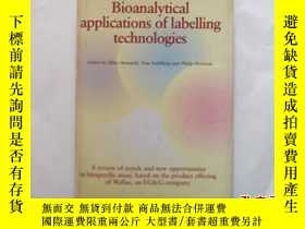 二手書博民逛書店BIOANALYTICAL罕見APPLICATIONS OF LABELLING TECHNOLOGIESY2