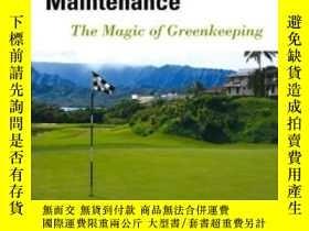 二手書博民逛書店Practical罕見Golf Course Maintenance: The Magic Of Greenkee
