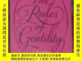 二手書博民逛書店英文原版罕見The Rules of Gentility by
