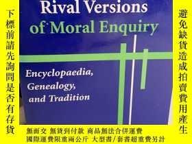 二手書博民逛書店Three罕見Rival Versions of Moral Enquiry: Encyclopedia, Gen
