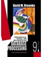 二手書博民逛書店 《Database Processing》 R2Y ISBN:013120971X│DavidKroenke