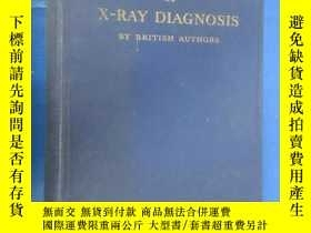 二手書博民逛書店A罕見TEXT--BOOK OF X--RAY DIAGNOSIS BY BRITISH AUTHORS (精裝)