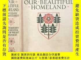 二手書博民逛書店Our罕見Beautiful Homeland 水彩畫大師海斯勒