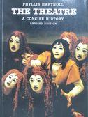 【書寶二手書T5/藝術_MOA】The Theatre-A Concise History