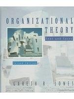 二手書博民逛書店 《Organizational Theory: Text and Cases》 R2Y ISBN:0201848759│GarethR.Jones