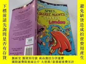 二手書博民逛書店Spies罕見Secret Agents And Spooks Of London:倫敦的間諜和間諜Y2003