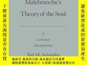 二手書博民逛書店Malebranche s罕見Theory Of The SoulY364682 Tad Schmaltz O