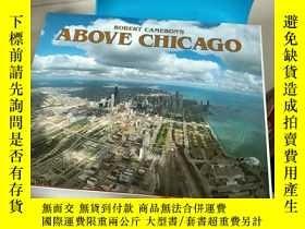 二手書博民逛書店Above罕見ChicagoY204914 Cameron;Ro