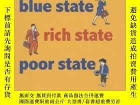 二手書博民逛書店Red罕見State, Blue State, Rich State, Poor StateY364682 A