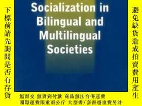 二手書博民逛書店Language罕見Socialization In Bilingual And Multilingual Soc