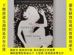 二手書博民逛書店The罕見Secrets of a Fire KingY22264 Kim Edwards 著 Pengui