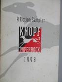 【書寶二手書T9/原文書_MOV】A Fiction Sampler_Knopf Paperback 1998