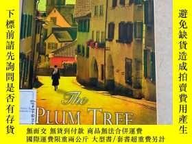 二手書博民逛書店THE罕見PLUM TREE:A NOVEL(梅樹:一部小說)Y188112 ELLENMARIE WISEM