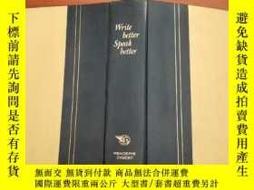 二手書博民逛書店Write罕見better Speak better (寫是更好,說的更好)Y171447 不 不