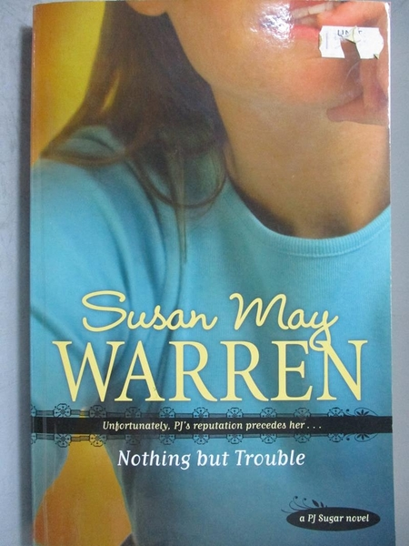 【書寶二手書T3/原文小說_NOS】Nothing but Trouble_Warren, Susan May