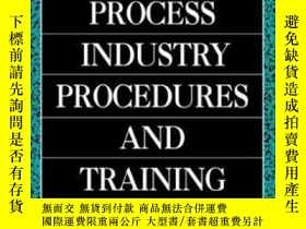 二手書博民逛書店Process罕見Industry Procedures And Training ManualY307751