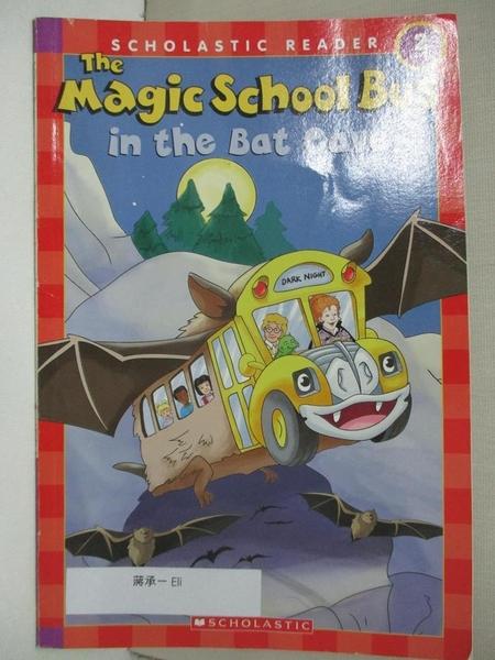 【書寶二手書T3/語言學習_D3I】The Magic School Bus in the Bat Cave (Scholastic Reader, Level 2)_Jeanette Lane