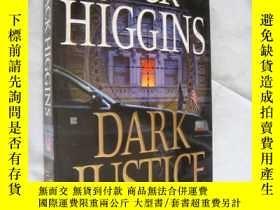 二手書博民逛書店Dark罕見Justice 品好近新Y146810 Jack H