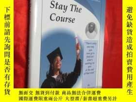 二手書博民逛書店Stay罕見The Course (小16開,硬精裝) 【詳見圖