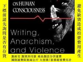二手書博民逛書店Raids罕見On Human Consciousness: Writing Anarchism And Viol